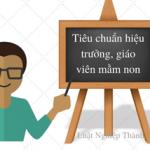 Tiêu chuẩn hiệu trưởng trường mầm non tư thục