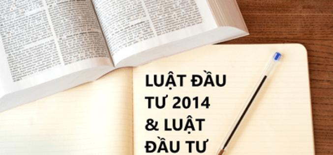 So sánh Luật Đầu tư 2014 và Luật Đầu tư 2020
